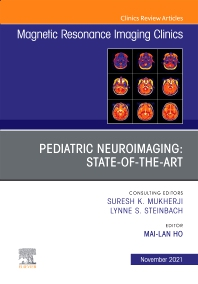 Cover image for Pediatric Neuroimaging: State-of-the-Art, An Issue of Magnetic Resonance Imaging Clinics of North America