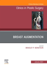 Cover image for Breast Augmentation, An Issue of Clinics in Plastic Surgery