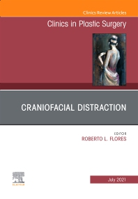 Cover image for Craniofacial Distraction, An Issue of Clinics in Plastic Surgery