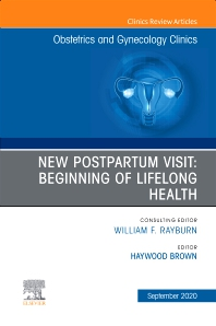Cover image for New Postpartum Visit: Beginning of Lifelong Health, An Issue of Obstetrics and Gynecology Clinics