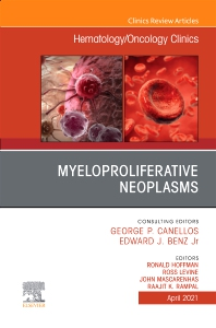 Cover image for Myeloproliferative Neoplasms, An Issue of Hematology/Oncology Clinics of North America
