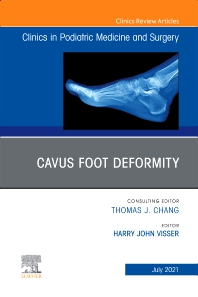 Cover image for Cavus Foot Deformity, An Issue of Clinics in Podiatric Medicine and Surgery