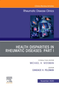 Cover image for Health disparities in rheumatic diseases: Part I, An Issue of Rheumatic Disease Clinics of North America