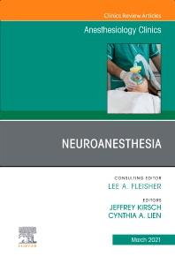 Cover image for Neuroanesthesia, An Issue of Anesthesiology Clinics