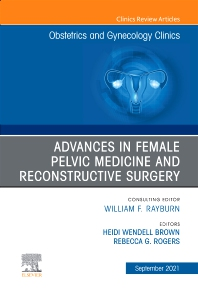 Cover image for Advances in Urogynecology, An Issue of Obstetrics and Gynecology Clinics