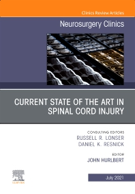 Cover image for Current State of the Art in Spinal Trauma, An Issue of Neurosurgery Clinics of North America