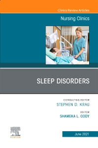Cover image for Sleep Disorders, An Issue of Nursing Clinics