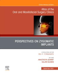 Cover image for Perspectives on Zygomatic Implants, An Issue of Atlas of the Oral & Maxillofacial Surgery Clinics