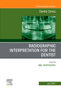 Cover image for Radiographic Interpretation for the Dentist, An Issue of Dental Clinics of North America