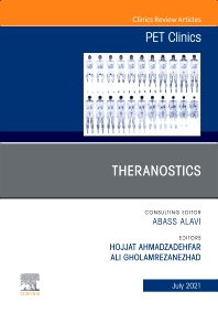 Cover image for Theranostics, An Issue of PET Clinics