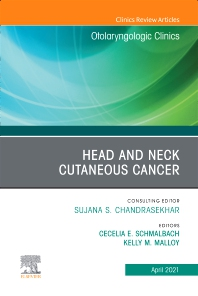 Cover image for Head and Neck Cutaneous Cancer, An Issue of Otolaryngologic Clinics of North America