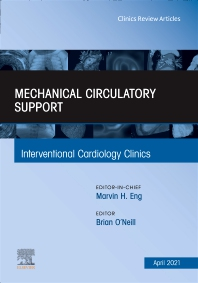Cover image for Mechanical Circulatory Support, An Issue of Interventional Cardiology Clinics