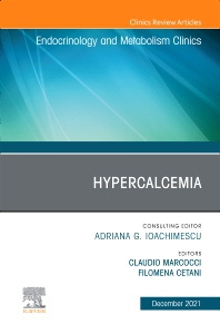 Cover image for Hypercalcemia, An Issue of Endocrinology and Metabolism Clinics of North America