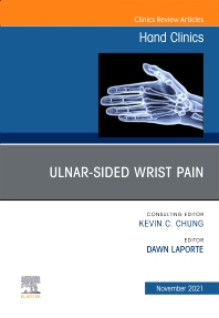 Cover image for Ulnar-sided Wrist Pain, An Issue of Hand Clinics