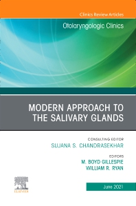Cover image for Modern Approach to the Salivary Glands, An Issue of Otolaryngologic Clinics of North America