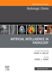 Cover image for Artificial Intelligence in Radiology, An Issue of Radiologic Clinics of North America