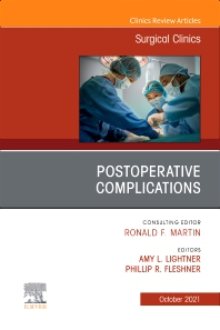 Postoperative Complications, An Issue of Surgical Clinics - 1st Edition - ISBN: 9780323813617