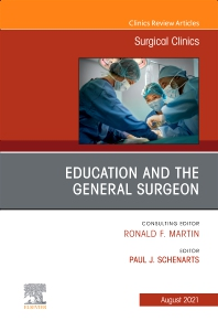 Cover image for Education and the General Surgeon, An Issue of Surgical Clinics