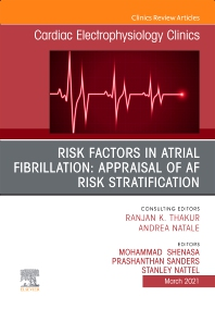 Cover image for Risk Factors in Atrial Fibrillation: Appraisal of AF Risk Stratification, An Issue of Cardiac Electrophysiology Clinics