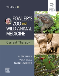 Cover image for Fowler's Zoo and Wild Animal Medicine Current Therapy