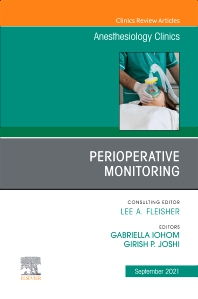 Cover image for Perioperative Monitoring, An Issue of Anesthesiology Clinics