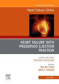 Cover image for Heart Failure with Preserved Ejection Fraction, An Issue of Heart Failure Clinics