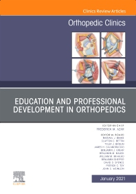 Cover image for Education and Professional Development in Orthopedics, An Issue of Orthopedic Clinics