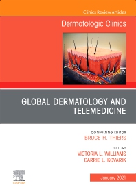 Cover image for Global Dermatology and Telemedicine, An Issue of Dermatologic Clinics