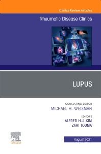 Lupus, An Issue of Rheumatic Disease Clinics of North America - 1st Edition - ISBN: 9780323835565