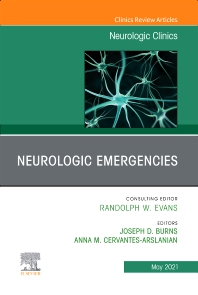 Cover image for Neurologic Emergencies, An Issue of Neurologic Clinics