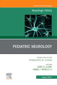Pediatric Neurology, An Issue of Neurologic Clinics - 1st Edition - ISBN: 9780323835701