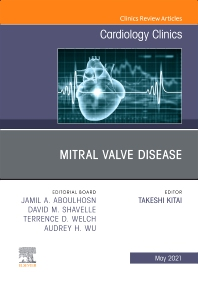 Cover image for Mitral Valve Disease, An Issue of Cardiology Clinics