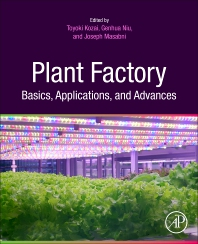Cover image for Plant Factory Basics, Applications and Advances