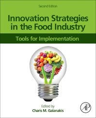 Innovation Strategies in the Food Industry - 2nd Edition - ISBN: 9780323852036