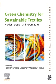 Cover image for Green Chemistry for Sustainable Textiles