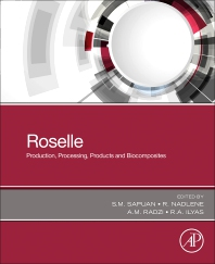 Cover image for Roselle: Production, Processing, Products and Biocomposites