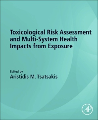 Cover image for Toxicological Risk Assessment and Multi-System Health Impacts from Exposure