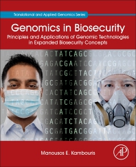 Genomics in Biosecurity - 1st Edition - ISBN: 9780323852364