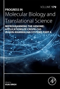 Cover image for Reprogramming the Genome: Applications of CRISPR-Cas in non-mammalian systems part A