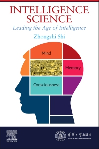 Intelligence Science - 1st Edition - ISBN: 9780323853804, 9780323884983