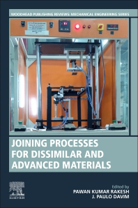 Book Series: Joining Processes for Dissimilar and Advanced Materials