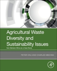 Cover image for Agricultural Waste Diversity and Sustainability Issues