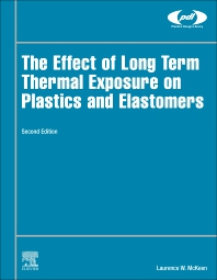 Cover image for The Effect of Long Term Thermal Exposure on Plastics and Elastomers