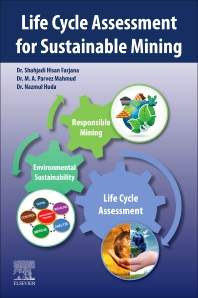 Life Cycle Assessment for Sustainable Mining - 1st Edition - ISBN: 9780323854511