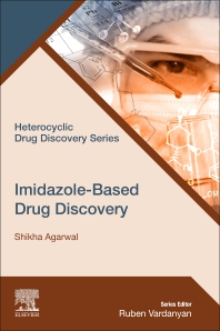 Imidazole-Based Drug Discovery - 1st Edition - ISBN: 9780323854795