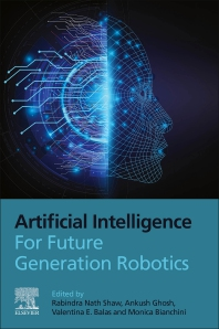 Cover image for Artificial Intelligence for Future Generation Robotics