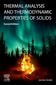 Thermal Analysis and Thermodynamic Properties of Solids - 2nd Edition - ISBN: 9780323855372