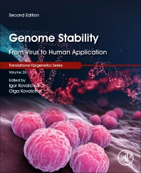 Genome Stability - 2nd Edition - ISBN: 9780323856799