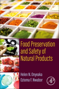 Food Preservation and Safety of Natural Products - 1st Edition - ISBN: 9780323857000