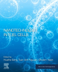 Nanotechnology in Fuel Cells - 1st Edition - ISBN: 9780323857277